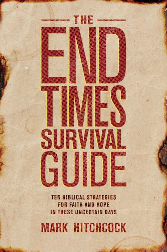 The End Times Survival Guide - Softcover