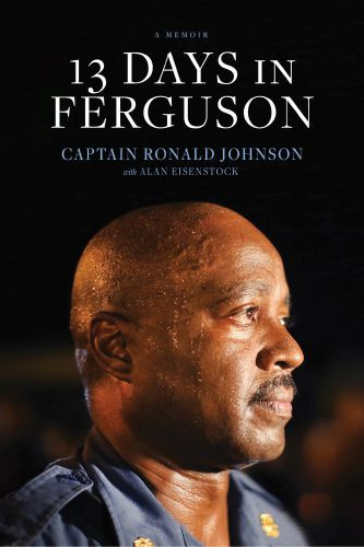13 Days in Ferguson - Softcover
