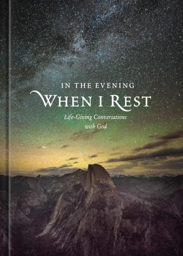 In the Evening When I Rest - Hardcover