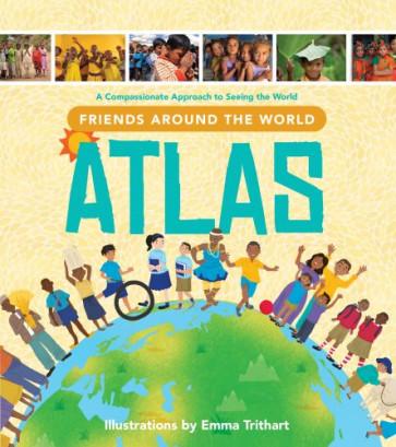 Friends Around the World Atlas - Hardcover