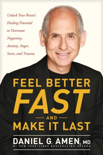 Feel Better Fast and Make It Last - Hardcover