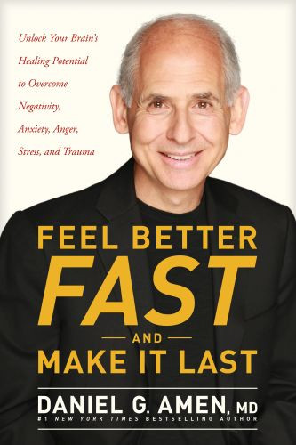 Feel Better Fast and Make It Last - Softcover