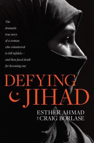 Defying Jihad - Hardcover