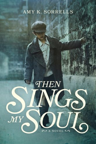 Then Sings My Soul - Softcover