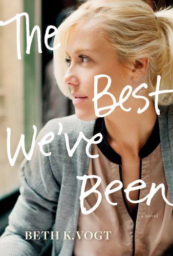 The Best We've Been - Hardcover