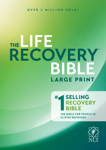 NLT Life Recovery Bible, Second Edition, Large Print (Hardcover) - Hardcover