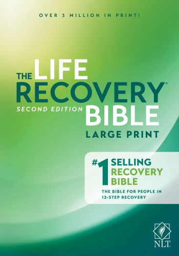 NLT Life Recovery Bible, Second Edition, Large Print (Softcover) - Softcover