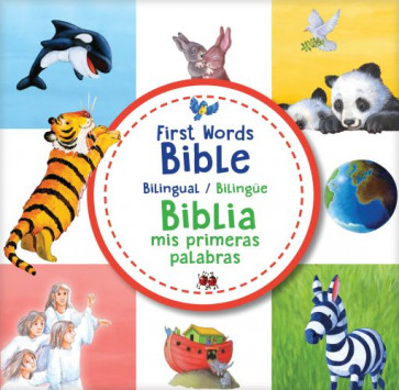 First Words Bible / Biblia mis primeras palabras (bilingual / bilingüe) - Board book