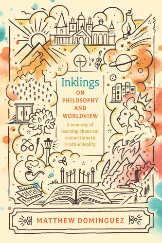 Inklings on Philosophy and Worldview - Softcover