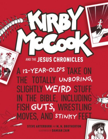 Kirby McCook and the Jesus Chronicles - Hardcover