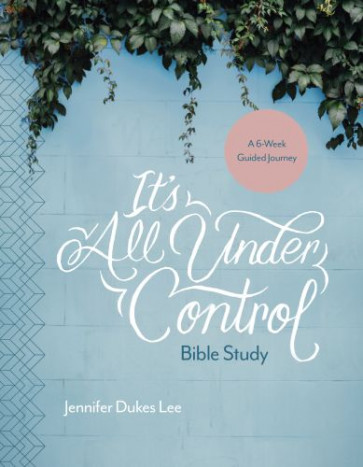 It's All Under Control Bible Study - Softcover