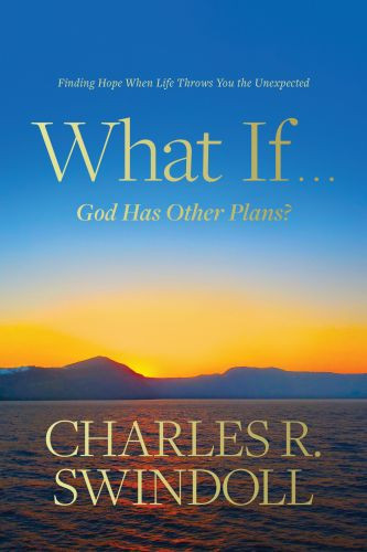 What If . . . God Has Other Plans? - Hardcover