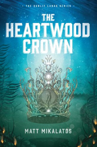 The Heartwood Crown - Hardcover