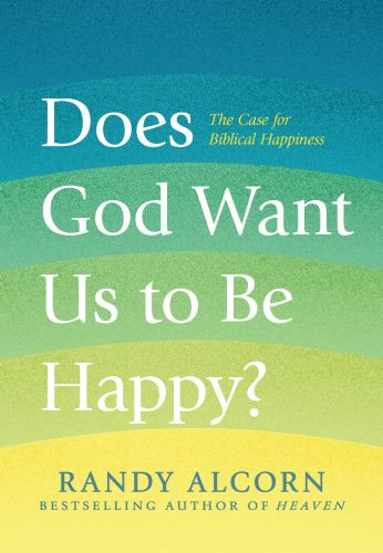 Does God Want Us to Be Happy? - Hardcover