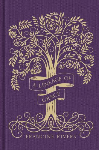 A Lineage of Grace - Hardcover