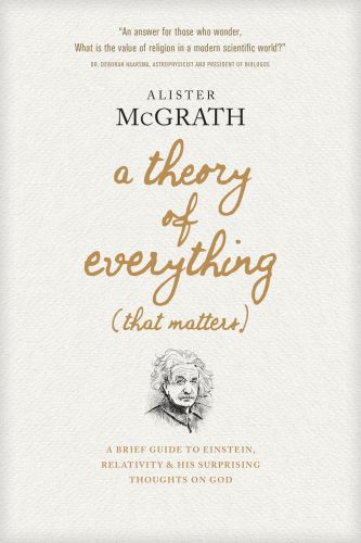 A Theory of Everything (That Matters) - Hardcover