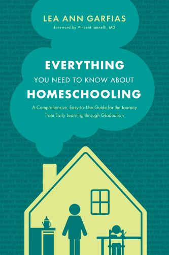Everything You Need to Know about Homeschooling - Softcover