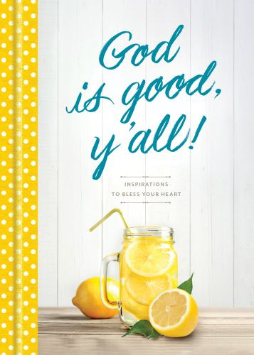 God Is Good, Y'all! - Hardcover