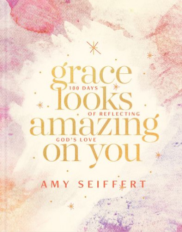 Grace Looks Amazing on You - Hardcover