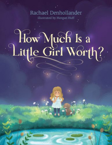 How Much Is a Little Girl Worth? - Hardcover