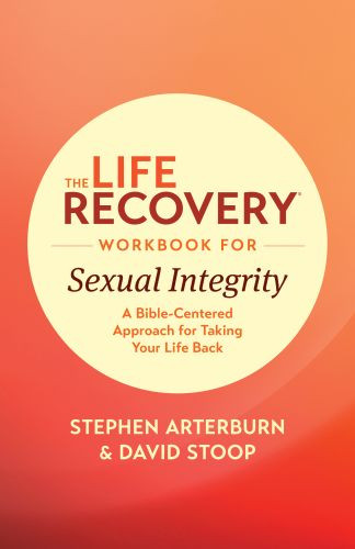 The Life Recovery Workbook for Sexual Integrity - Softcover