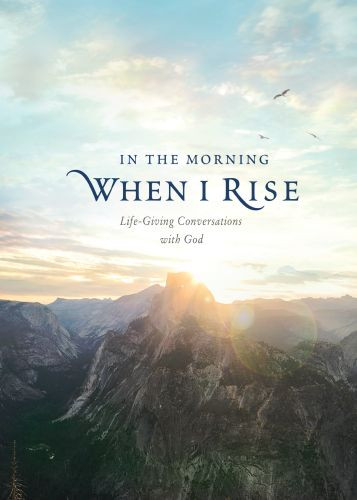In the Morning When I Rise - Hardcover