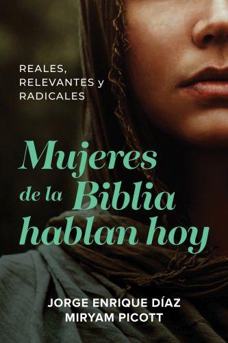 Mujeres de la Biblia hablan hoy - Softcover / softback