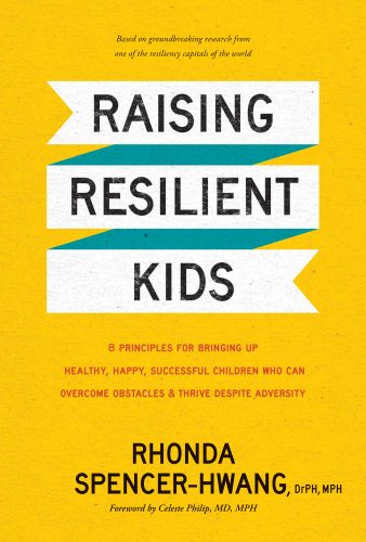 Raising Resilient Kids - Hardcover With dust jacket