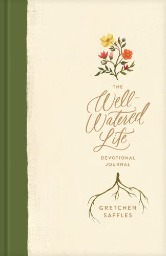 The Well-Watered Life - Hardcover