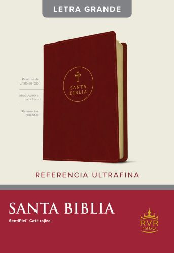 Santa Biblia RVR60, Edición de referencia ultrafina, letra grande (Letra Roja, SentiPiel, Café rojizo) - LeatherLike Reddish Brown With ribbon marker(s)