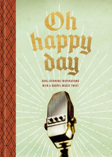 Oh Happy Day - Hardcover