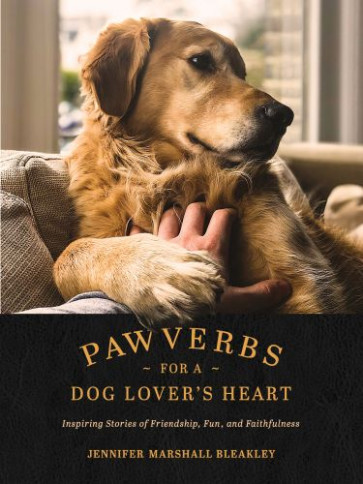 Pawverbs for a Dog Lover's Heart - Hardcover