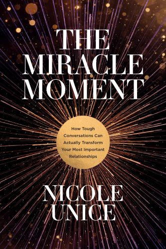 The Miracle Moment - Softcover