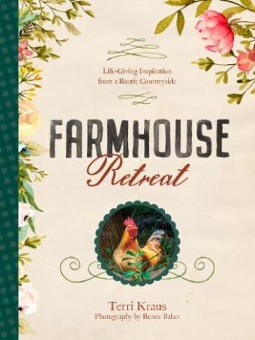 Farmhouse Retreat - Hardcover