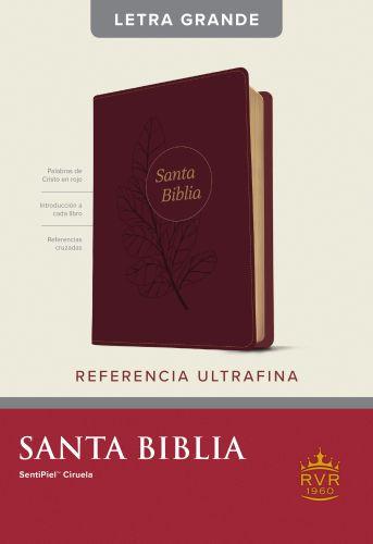 Santa Biblia RVR60, Edición de referencia ultrafina, letra grande (Letra Roja, SentiPiel, Ciruela, Índice) - LeatherLike Plum With thumb index and ribbon marker(s)