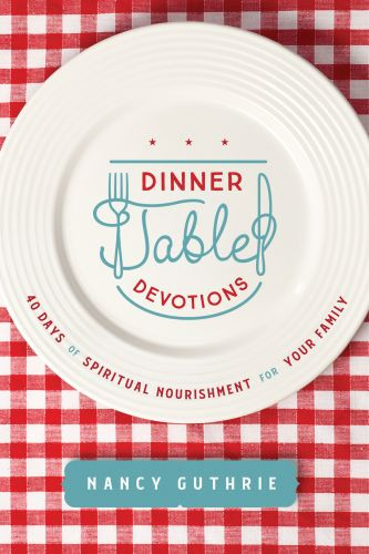 Dinner Table Devotions - Softcover