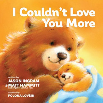 I Couldn't Love You More - Board book