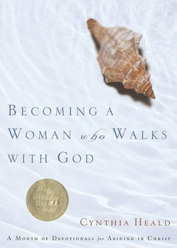 Becoming a Woman Who Walks with God - Softcover