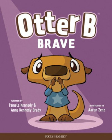 Otter B Brave - Hardcover