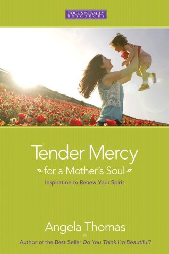 Tender Mercy for a Mother's Soul - Softcover