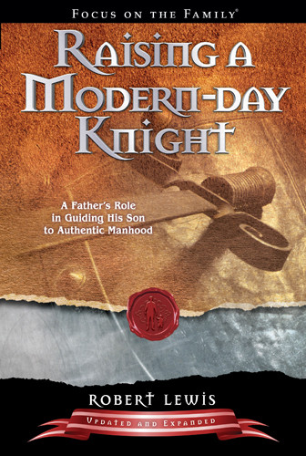 Raising a Modern-Day Knight - Softcover