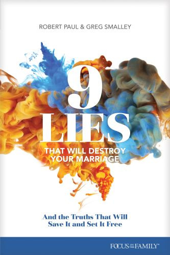 9 Lies That Will Destroy Your Marriage - Softcover