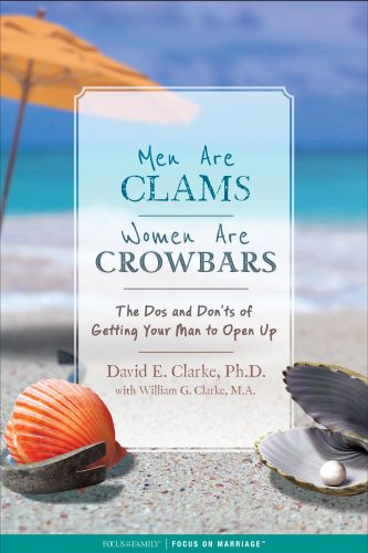 Men Are Clams, Women Are Crowbars - Softcover