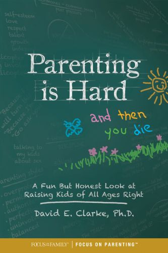 Parenting Is Hard and Then You Die - Softcover