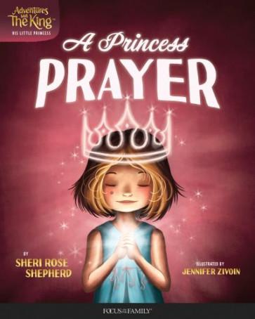 A Princess' Prayer - Hardcover