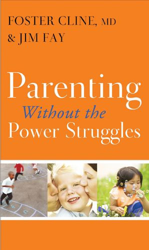 Parenting without the Power Struggles - Softcover