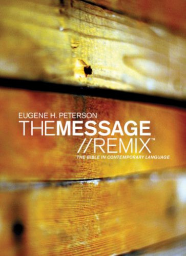 The Message//REMIX  - Softcover Wood