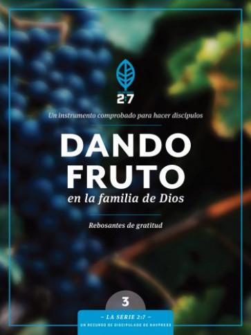 Dando fruto en la familia de Dios - Softcover