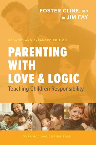 Parenting with Love and Logic - Hardcover