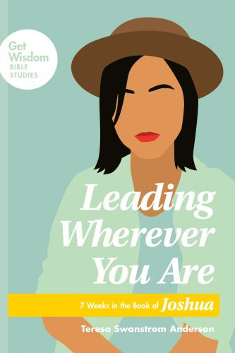 Leading Wherever You Are - Softcover